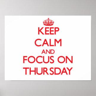 Keep Calm and focus on Thursday Print