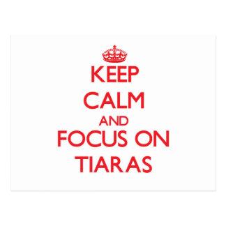 Keep Calm and focus on Tiaras Post Card