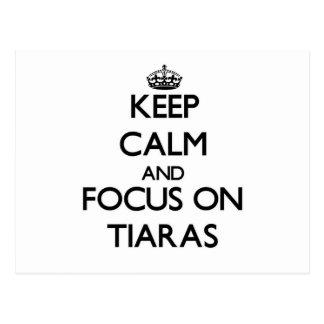 Keep Calm and focus on Tiaras Postcard