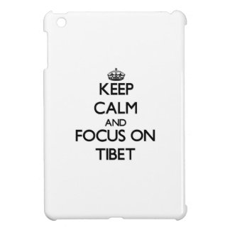 Keep Calm and focus on Tibet Cover For The iPad Mini