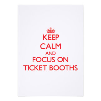Keep Calm and focus on Ticket Booths Card