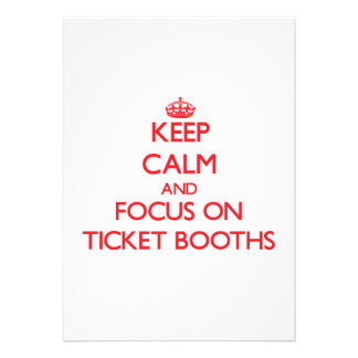 Keep Calm and focus on Ticket Booths Personalized Invites