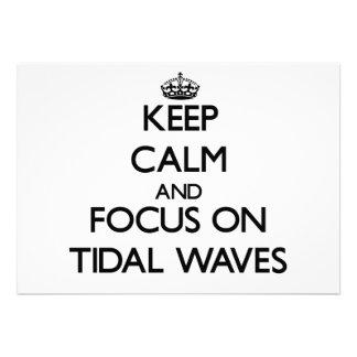 Keep Calm and focus on Tidal Waves Custom Announcement