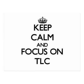 Keep Calm and focus on Tlc Postcard