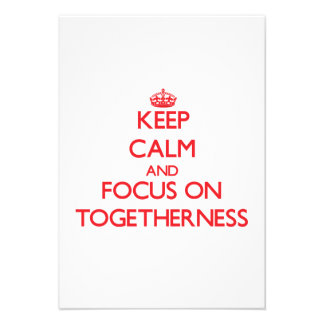 Keep Calm and focus on Togetherness Personalized Invites
