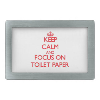 Keep Calm and focus on Toilet Paper Belt Buckle