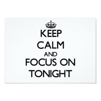Keep Calm and focus on Tonight Announcement