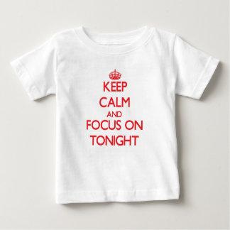 Keep Calm and focus on Tonight Tees