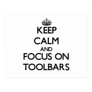 Keep Calm and focus on Toolbars Postcard