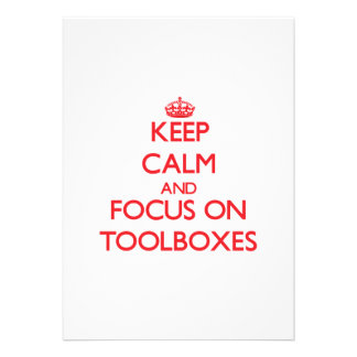 Keep Calm and focus on Toolboxes Invitation