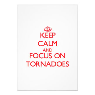 Keep Calm and focus on Tornadoes Personalized Invite