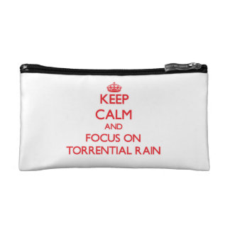 Keep Calm and focus on Torrential Rain Cosmetic Bag