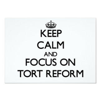 Keep Calm and focus on Tort Reform Invitations
