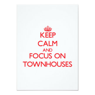 Keep Calm and focus on Townhouses 5x7 Paper Invitation Card