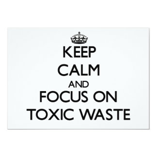 Keep Calm and focus on Toxic Waste Personalized Invite