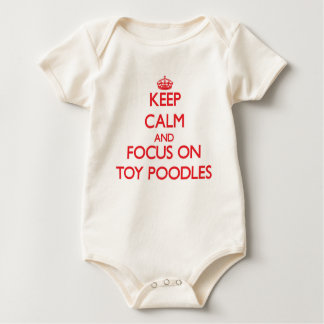 Keep Calm and focus on Toy Poodles Bodysuit