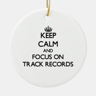 Keep Calm and focus on Track Records Christmas Ornaments