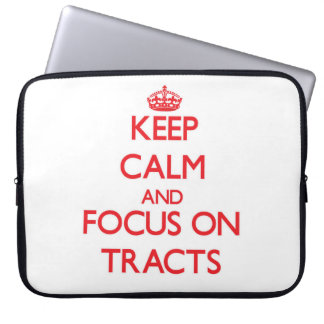 Keep Calm and focus on Tracts Laptop Computer Sleeve