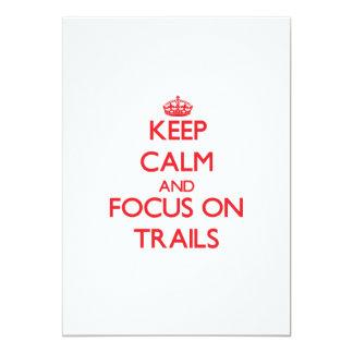 Keep Calm and focus on Trails Custom Invitation