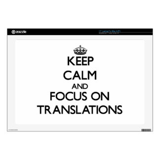 """Keep Calm and focus on Translations 17"""" Laptop Skin"""
