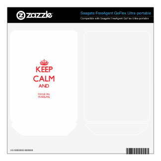Keep calm and focus on TRAVELING FreeAgent GoFlex Decal