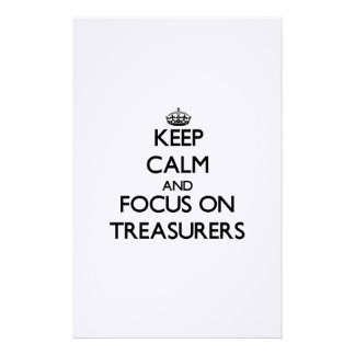 Keep Calm and focus on Treasurers Stationery