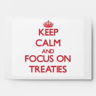 Keep Calm and focus on Treaties Envelope