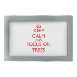 Keep Calm and focus on Trees Belt Buckles