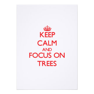 Keep Calm and focus on Trees Personalized Invitation