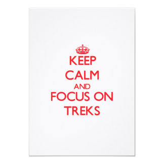 """Keep Calm and focus on Treks 5"""" X 7"""" Invitation Card"""