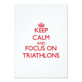 Keep calm and focus on Triathlons Invite