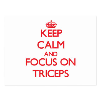 Keep Calm and focus on Triceps Postcard