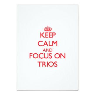 Keep Calm and focus on Trios 5x7 Paper Invitation Card