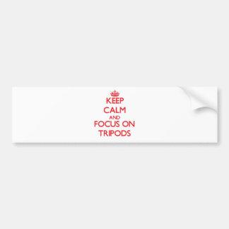 Keep Calm and focus on Tripods Car Bumper Sticker