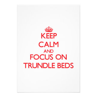 Keep Calm and focus on Trundle Beds Custom Invites