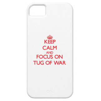 Keep Calm and focus on Tug-Of-War iPhone 5 Cover
