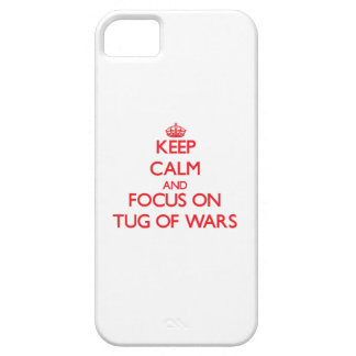 Keep Calm and focus on Tug Of Wars iPhone 5/5S Covers
