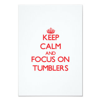 Keep Calm and focus on Tumblers Personalized Invites