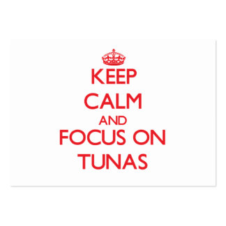 Keep calm and focus on Tunas Business Cards
