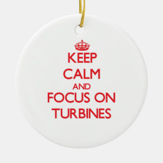 Keep Calm and focus on Turbines Christmas Ornaments