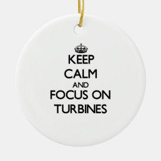 Keep Calm and focus on Turbines Ornament