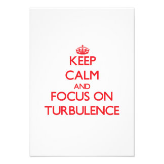 Keep Calm and focus on Turbulence Personalized Invite