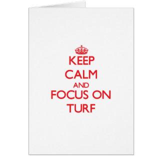 Keep Calm and focus on Turf Cards