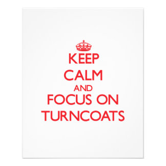 Keep Calm and focus on Turncoats Flyer Design