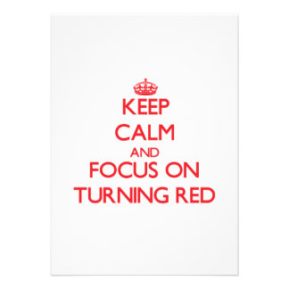 Keep Calm and focus on Turning Red Card