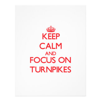 Keep Calm and focus on Turnpikes Flyers
