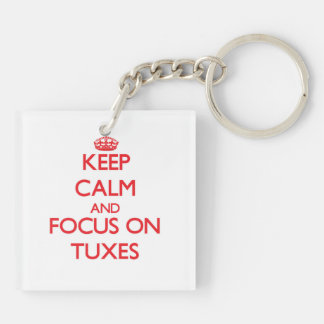 Keep Calm and focus on Tuxes Double-Sided Square Acrylic Keychain