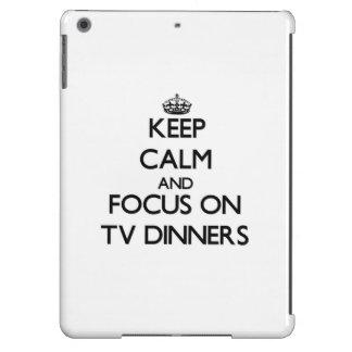 Keep Calm and focus on Tv Dinners iPad Air Covers