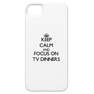 Keep Calm and focus on Tv Dinners iPhone 5 Covers