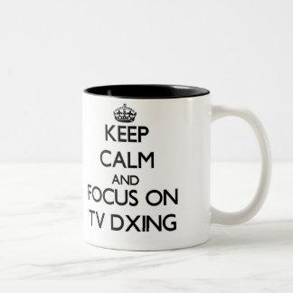 Keep calm and focus on Tv Dxing Two-Tone Coffee Mug